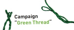 "Campaign ""GreenThread"""